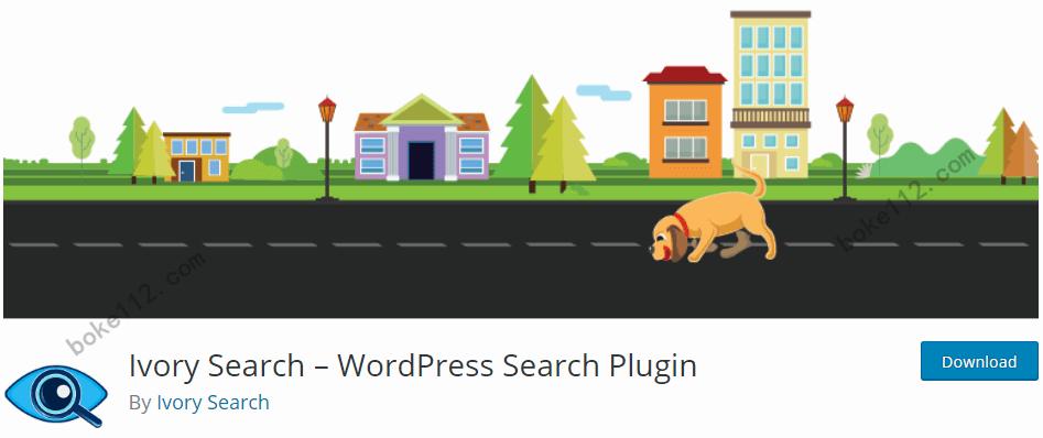 WordPress强大搜索功能如何实现?安装Ivory Search插件 - 第1张 - boke112联盟(boke112.com)